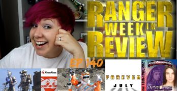 The Ranger Week In Review Ep 140 – Wrap up of all things Power Rangers 6-26-2020